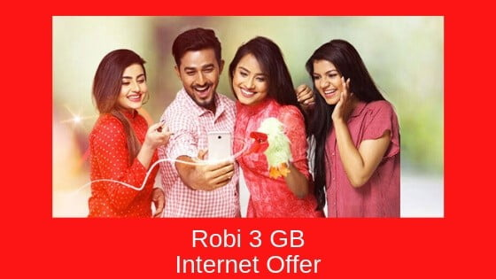 Robi 3 GB Internet Offer
