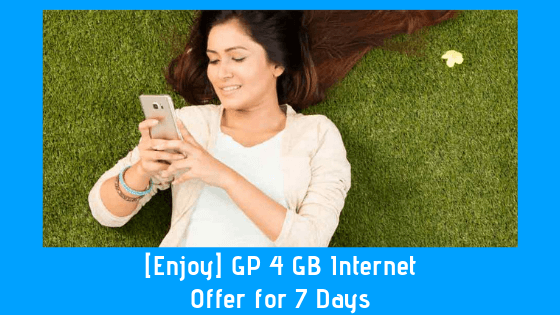 GP 4 GB Internet Offer for 7 Days