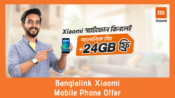 Banglalink Xiaomi Mobile Phone Offer