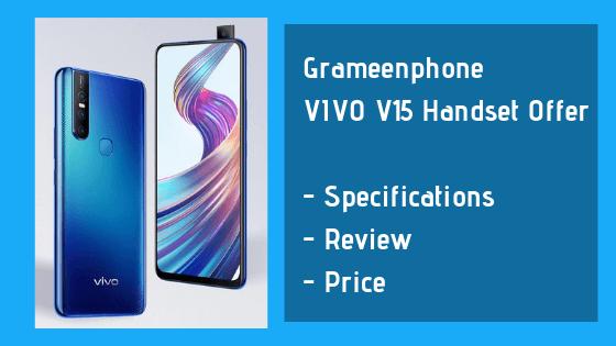 Grameenphone VIVO V15 Handset Offer