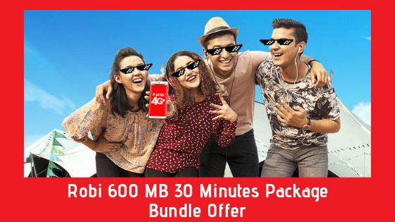 Robi 600 MB 30 Minutes Package - Bundle Offer