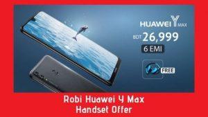 Robi Huawei Y Max Handset Offer