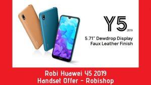 Robi Huawei Y5 2019 Handset Offer - Robishop