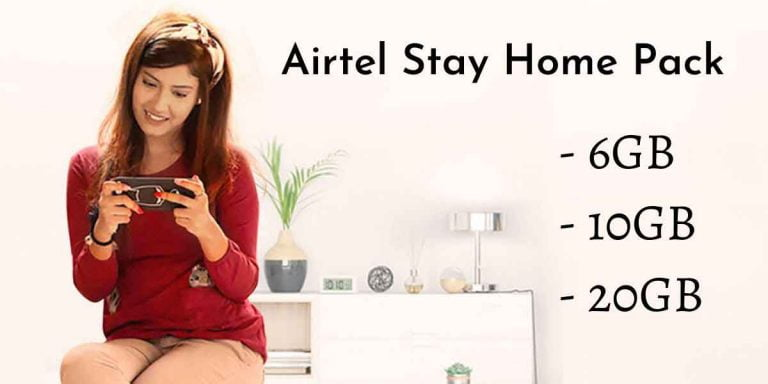 Airtel Stay Home Pack - 6GB, 10GB & 20GB Data Volume