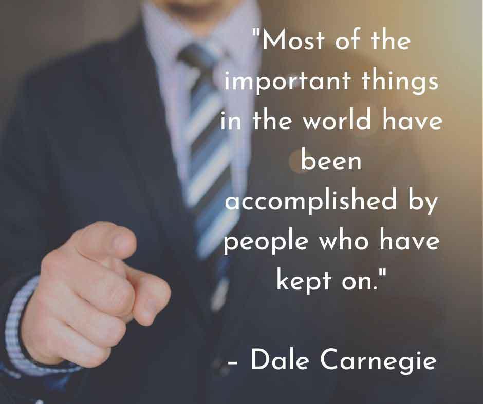 Dale Carnegie Work Hard Quotation