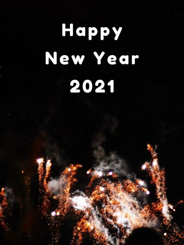 Happy New Year 2021 With Fireworks