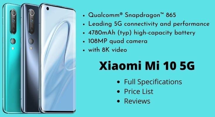 Xiaomi Mi 10 5G – Full Specifications