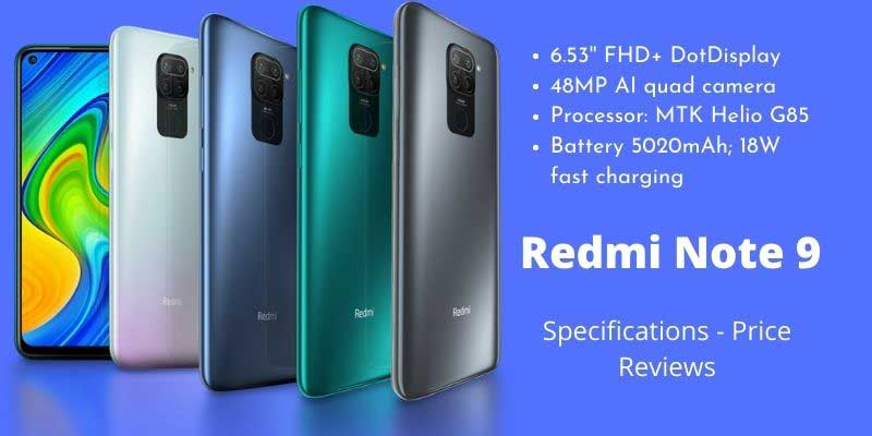 Xiaomi Redmi Note 9 – Full Specifications