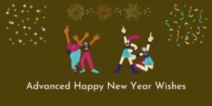 Advanced Happy New Year Wishes