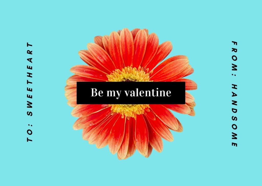 Be My Valentine Card for You