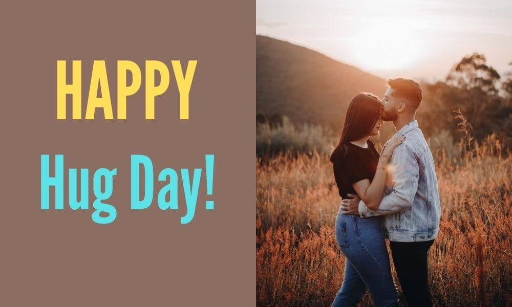 Happy Hug Day Message for HIM