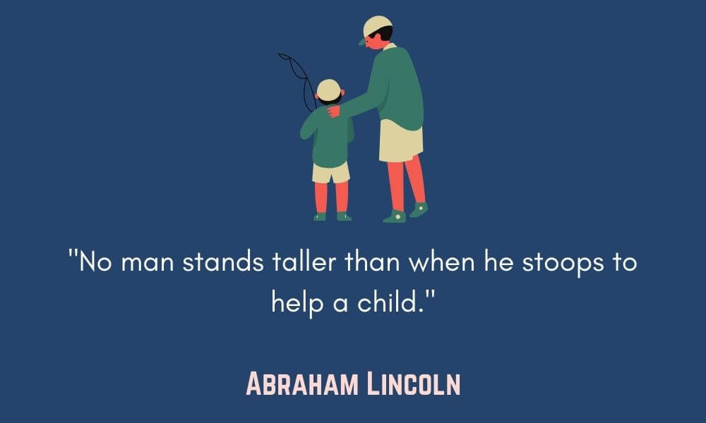 Abraham Lincoln Father Quote