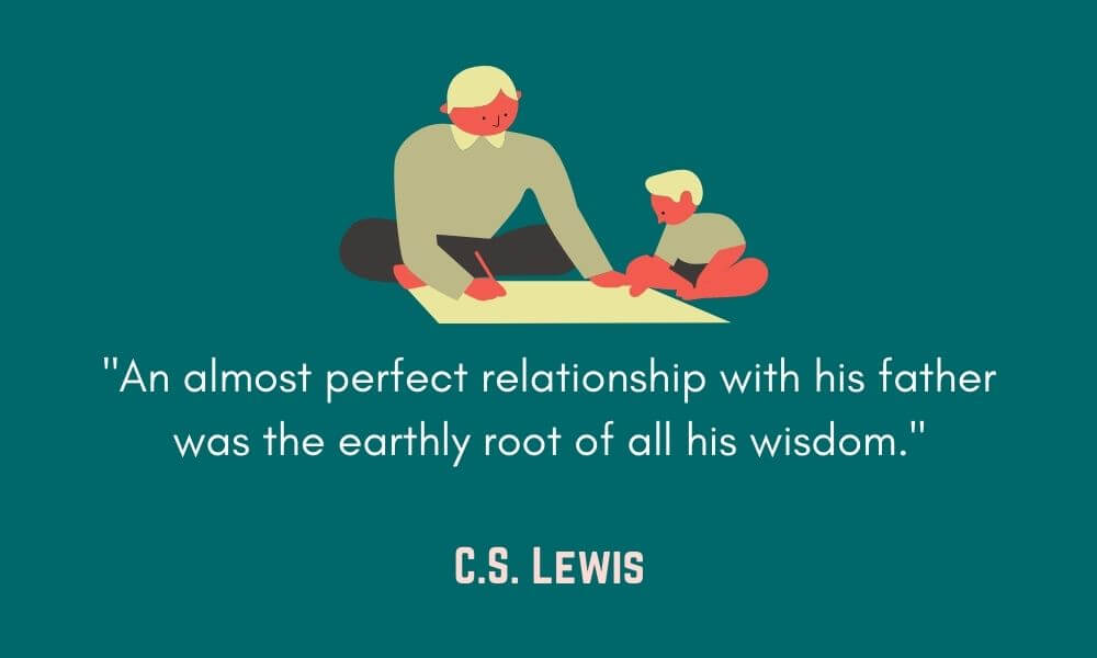C.S. Lewis Father's Day Quote