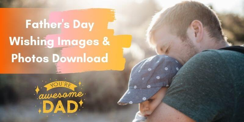 Father's Day Wishing Images & Photos Download