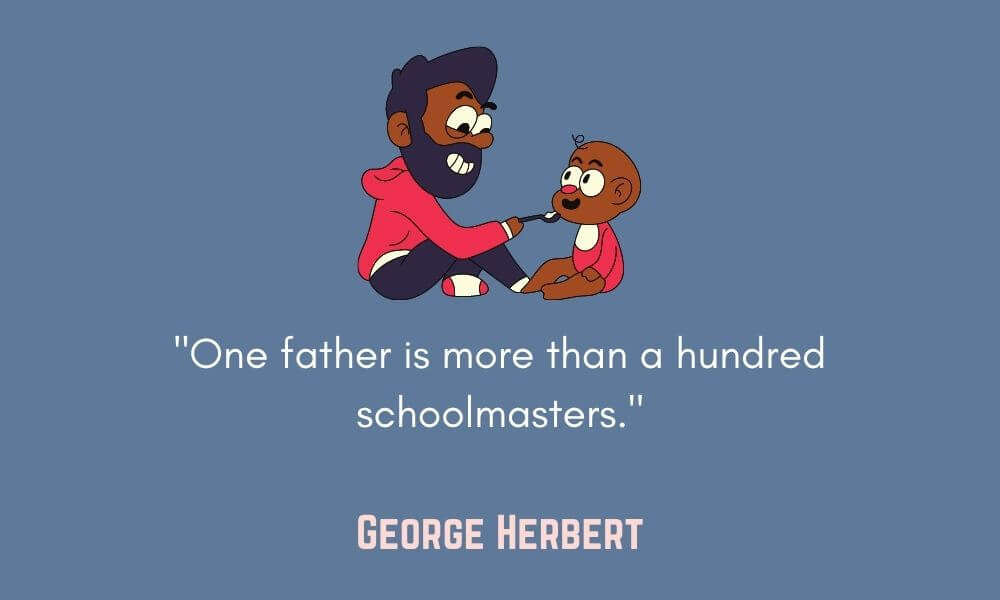 George Herbert Father's Day Quote