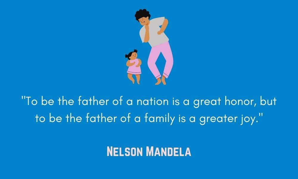 Nelson Mandela Father Quote